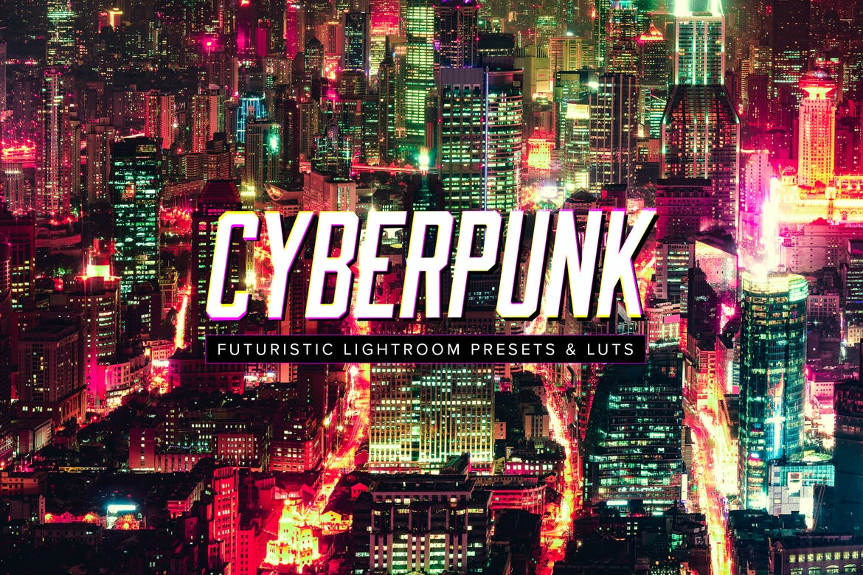 Cyberpunk futuristic lightroom presets