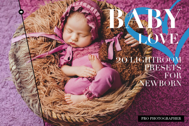 Baby love newborn Lightroom presets