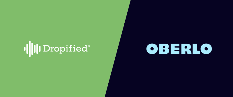Dropified Vs. Oberlo: Which is the Best Dropshipping App in 2021?